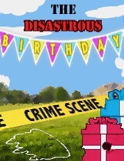 A Disastrous Birthday Party Mystery<br><h5> 8 suspects - An all girl mystery <br>Up to 20 can play!<br>8-12 years old</h5>